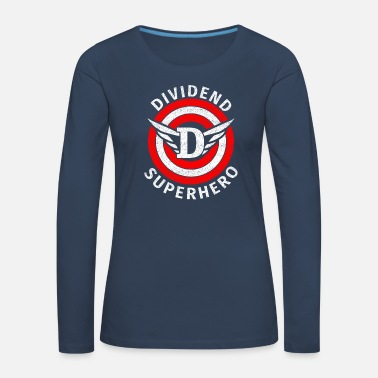 Wealth DIVIDEND SUPERHERO - Women's Premium Longsleeve Shirt