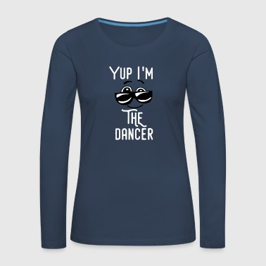 Dancer dancer - Women's Premium Longsleeve Shirt