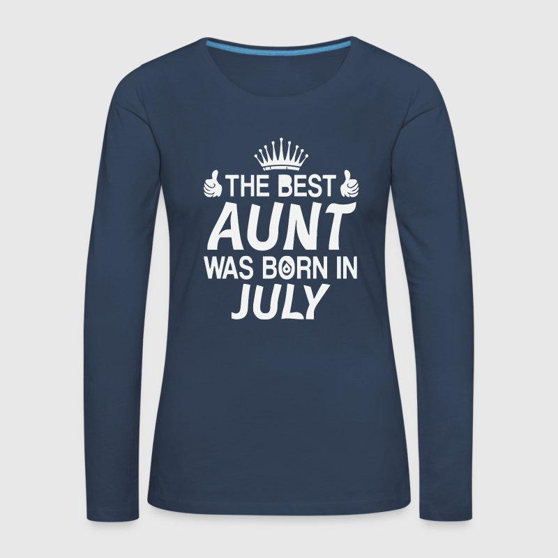 La mejor tía nació en camisa de julio por Chickendt132 | Spreadshirt