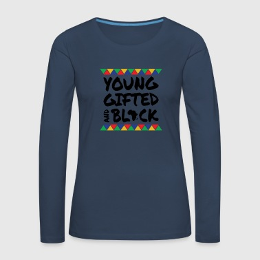 Young Gifted & Black - Women's Premium Longsleeve Shirt