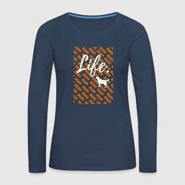 Ruff Life - Golden Retriever Dog T-Shirt - Frauen Premium Langarmshirt