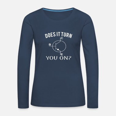 Gear Funny Does it turn you on transistor & science - Women's Premium Longsleeve Shirt