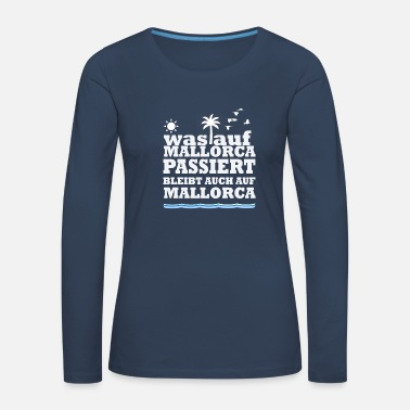Festival What will happen on Mallorca Mallorca - Women's Premium Longsleeve Shirt