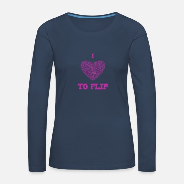 Christian Cute I Love to Flip Heart Shaped Gymnastics - Women's Premium Longsleeve Shirt