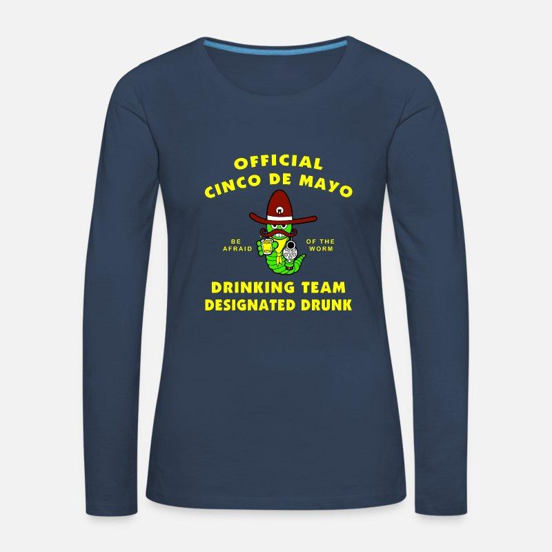 Mexicain Manches longues - Cinco de Mayo désigné Drunk - T-shirt manches  longues premium dd66b8919c31