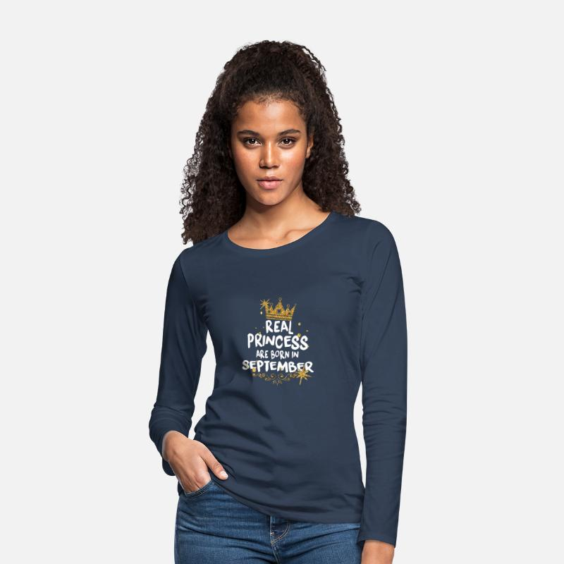 Birthday Long Sleeve Shirts - Real princesses are born in September! - Women's Premium Longsleeve Shirt navy