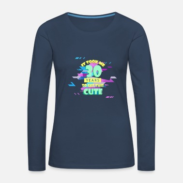 30th-birthday 30th birthday - Women's Premium Longsleeve Shirt