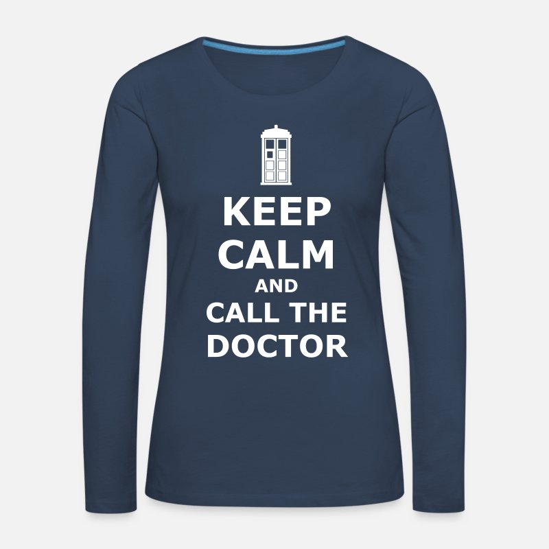 Doctor Long Sleeve Shirts - Keep calm and call the doctor - Women's Premium Longsleeve Shirt navy