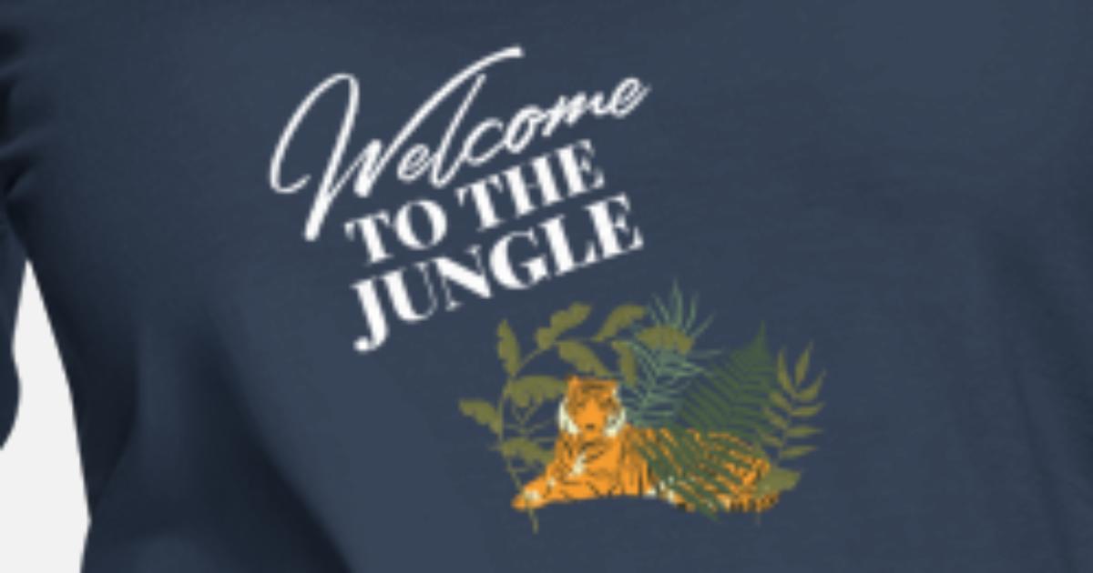 728e63cca6826c Welcome to the Jungle Spruch Frauen Premium Langarmshirt