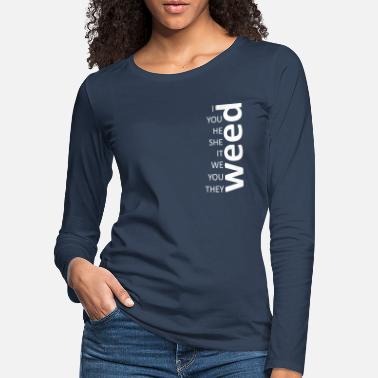 weed together white - Women's Premium Longsleeve Shirt