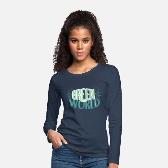 Save The World Long Sleeve Shirts - Green World Grüne Welt Umweltschutz - Women's Premium Longsleeve Shirt navy