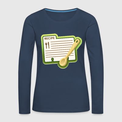 Recipe for cooking - Women's Premium Longsleeve Shirt