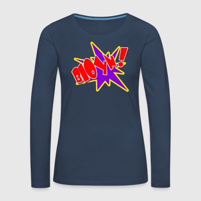 Blow it out your nose - Women's Premium Longsleeve Shirt