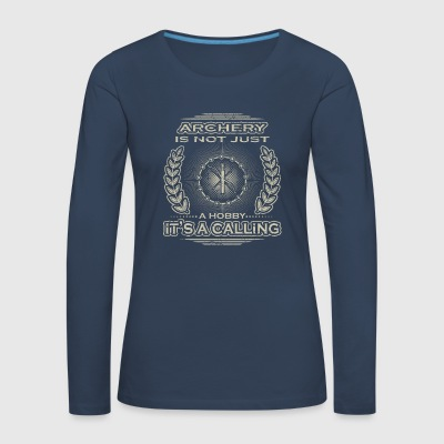 not a hobby calling job determination archery - Women's Premium Longsleeve Shirt