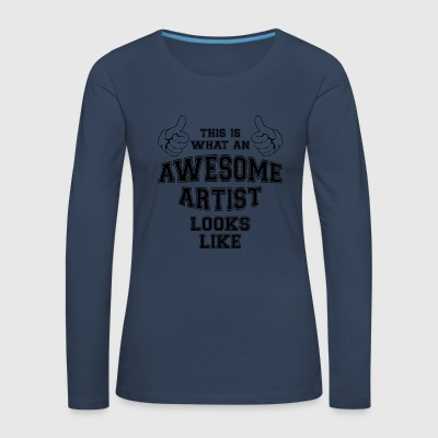 This is what an awesome Artist looks like Gifts - Women's Premium Longsleeve Shirt