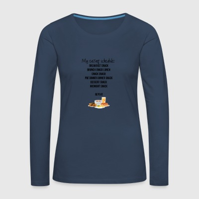 My eating schedule - Women's Premium Longsleeve Shirt