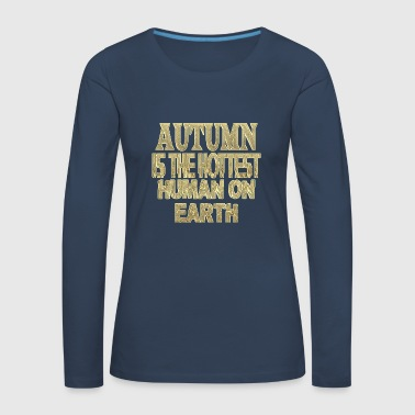 Autumn - Women's Premium Longsleeve Shirt