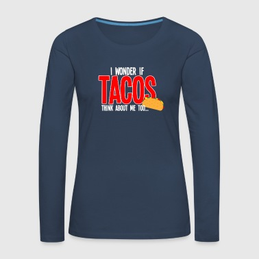 Christmas Gift Taco Mexico Food Food New - Women's Premium Longsleeve Shirt