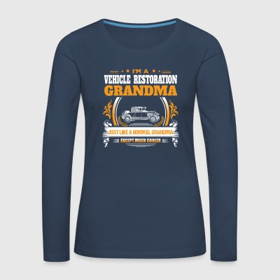 Vehicle Restoration Grandma Shirt Gift Idea - Women's Premium Longsleeve Shirt