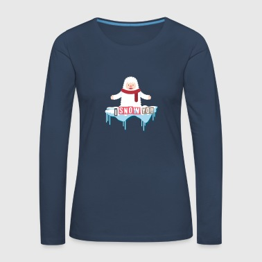 I snow you | Valentine's Day | valentines Day - Women's Premium Longsleeve Shirt