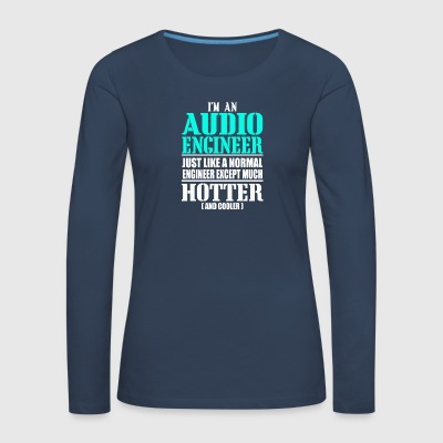 AUDIO ENGINEER - Women's Premium Longsleeve Shirt
