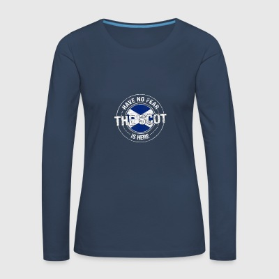Have No Fear The Scot Is Here Shirt - Women's Premium Longsleeve Shirt
