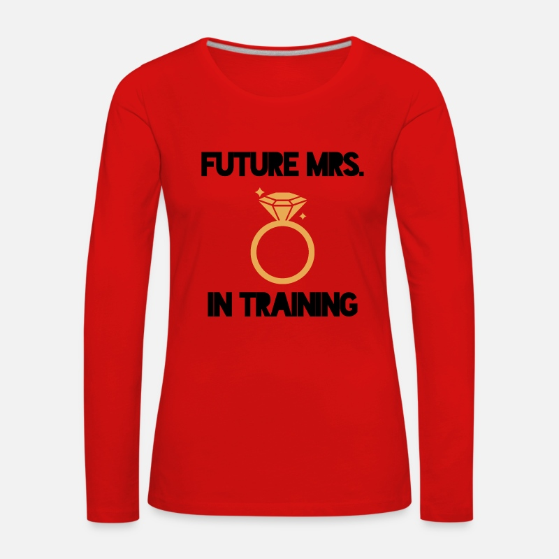 Mrs Long Sleeve Shirts - JGA / Bachelor: Future Mrs. in - Women's Premium Longsleeve Shirt red