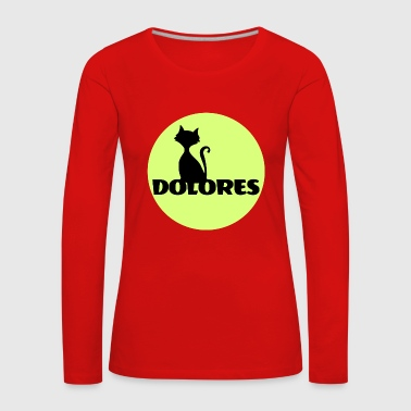 Name Dolores Name First name - Women's Premium Longsleeve Shirt