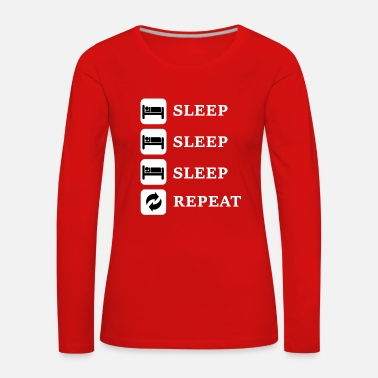 Sleeping Sleep, Sleep, Sleep, Repeat - Women's Premium Longsleeve Shirt