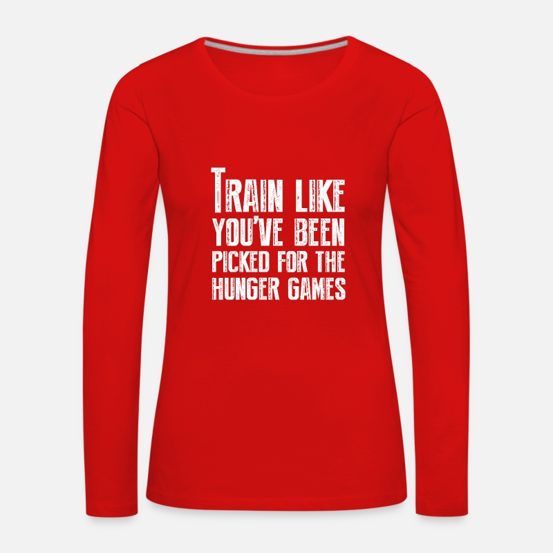 Sports Long Sleeve Shirts - Train for the Hunger Games - Women's Premium Longsleeve Shirt red