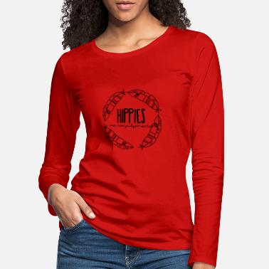 Hippie Hippie / Hippies: Hippies are nonjudgemental - Women's Premium Longsleeve Shirt