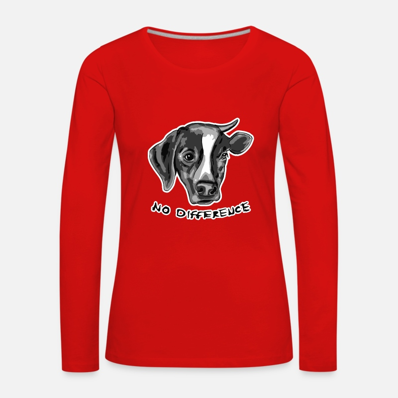 Vegan Long Sleeve Shirts - No Difference Between Dog and Cow - Women's Premium Longsleeve Shirt red