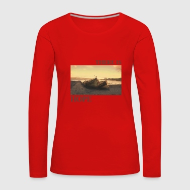 There_is_hope_natural_colour - Women's Premium Longsleeve Shirt
