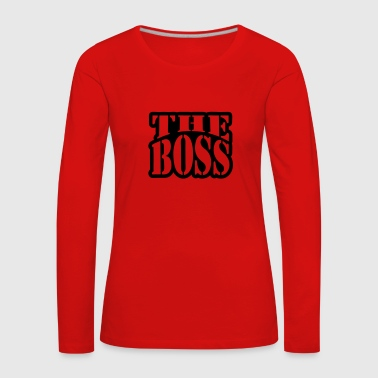 The Boss - Women's Premium Longsleeve Shirt
