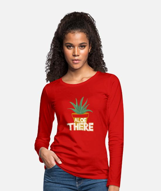 Quote Long-Sleeved Shirts - ALOE THERE! - Women's Premium Longsleeve Shirt red