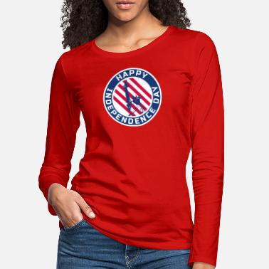 Happy Happy Independence Day America - Frauen Premium Langarmshirt
