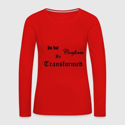 Do_Not_be_Conformed_copy - Vrouwen Premium shirt met lange mouwen
