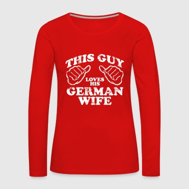 german wife - Women's Premium Longsleeve Shirt