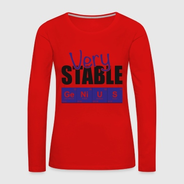 Stable genius gift for students - Women's Premium Longsleeve Shirt