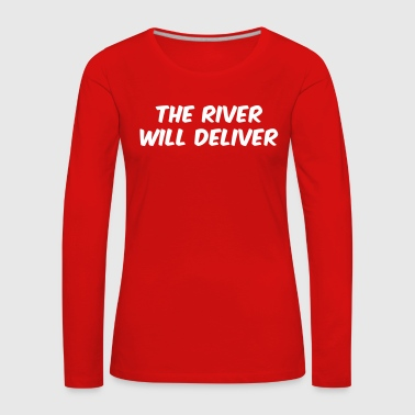 Poker - The river wants to deliver - Women's Premium Longsleeve Shirt