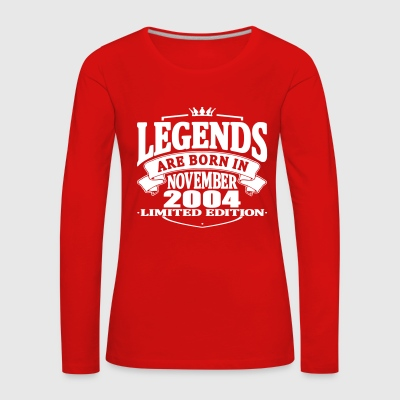 Legends are born in november 2004 - Women's Premium Longsleeve Shirt