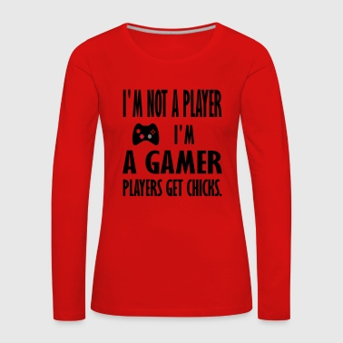 im not a player im a gamer - Women's Premium Longsleeve Shirt