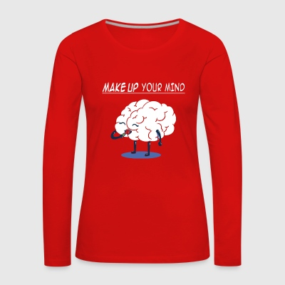 Funny funny Maek up Mind Gift Christmas - Women's Premium Longsleeve Shirt