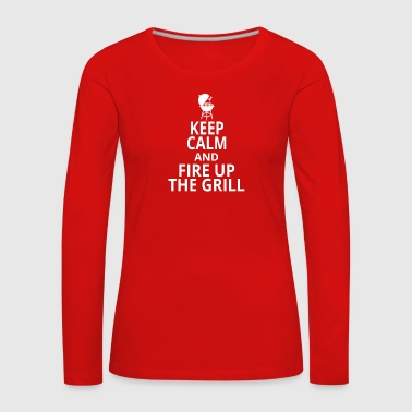 Fire up the grill - Women's Premium Longsleeve Shirt