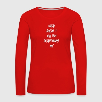 disappointed, death, funny, - Women's Premium Longsleeve Shirt