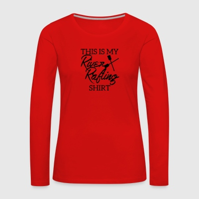 Rafting, white water, canoeing, kayaking, water sports - Women's Premium Longsleeve Shirt