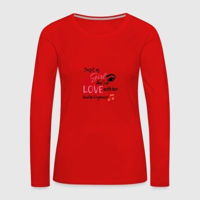 Just a girl that's in love with her Audio Engineer - Women's Premium Longsleeve Shirt