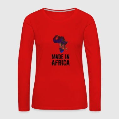 Made In Africa / Afrique - T-shirt manches longues Premium Femme