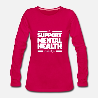 Health Support mental health - Women's Premium Longsleeve Shirt