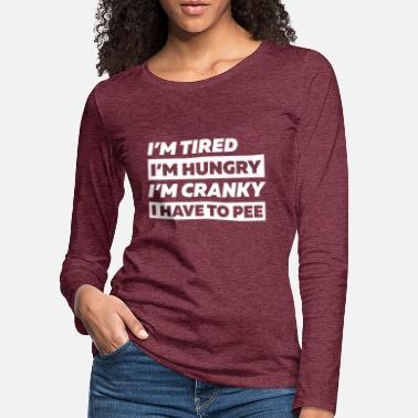 Pregnancy Announcement Im Tired and Hungry Shirt-Pregnancy Announcement - T-shirt manches longues premium Femme